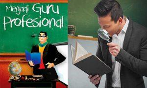 Peningkatan Profesionalisme Guru