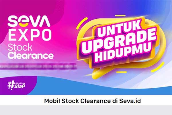 Stock Clearance Mobil Baru di Seva.id