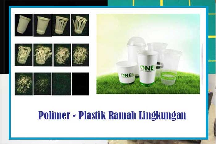 Polimer Plastik Ramah Lingkungan